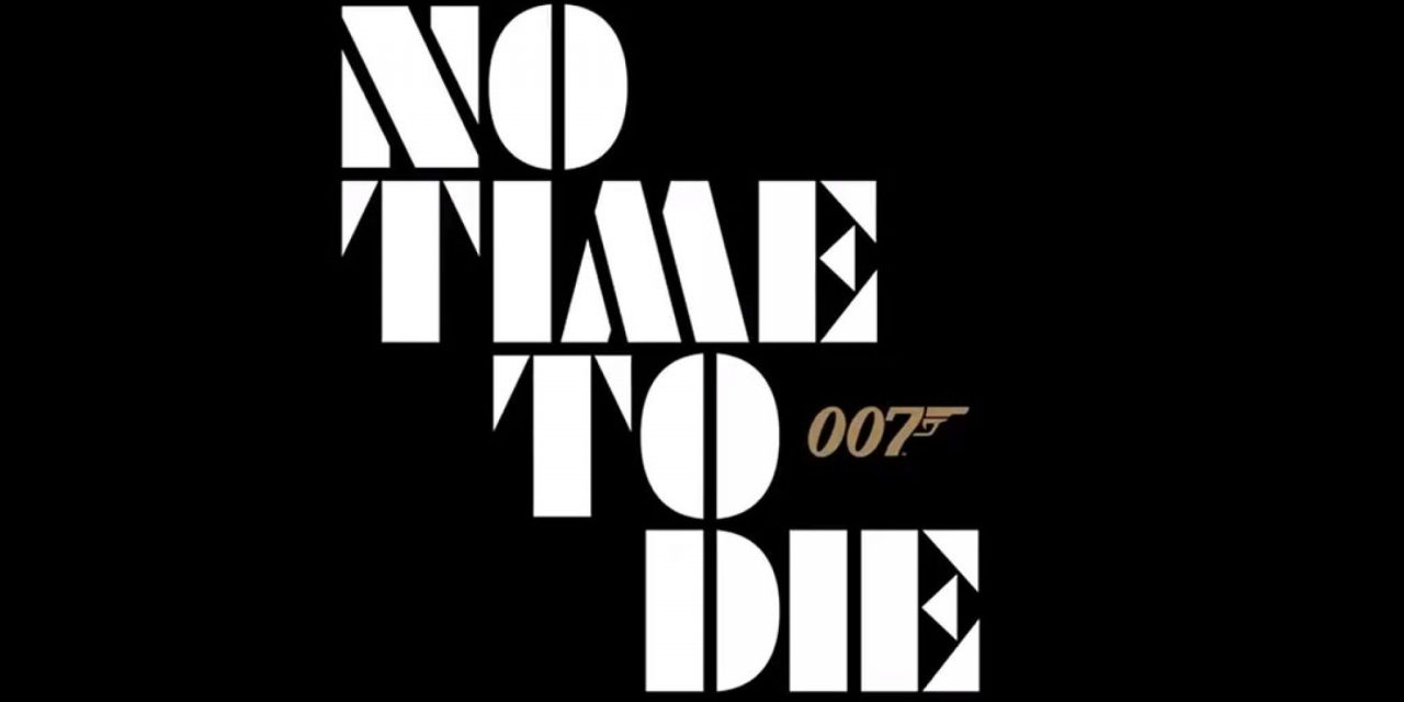 «No Time To Die»